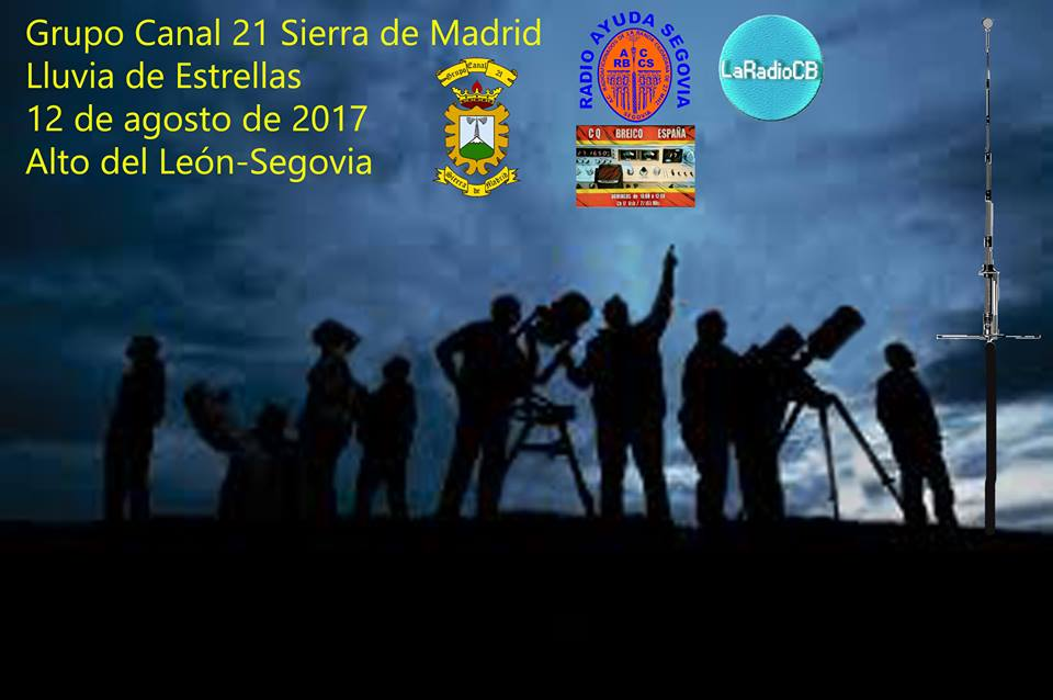 Lluvia de Estrellas 2017 Grupo Canal 21 Sierra de Madrid
