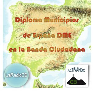 Para promover el uso de la CB 27Mhz Diploma de municipos de España en CB LaRadioCB