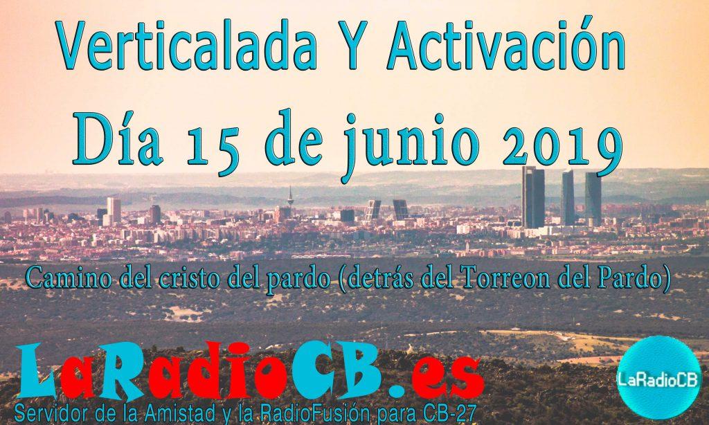 6ª Activación especial de LaRadioCB en El Pardo de Madrid 2019